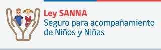Ley Sanna Seguro para acompañamiento de niños y niñas