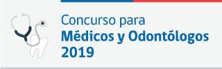 Concurso para Médicos y Odontólogos 2019